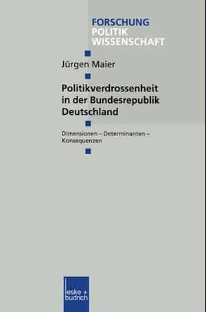 Politikverdrossenheit in der Bundesrepublik Deutschland af Jurgen Maier