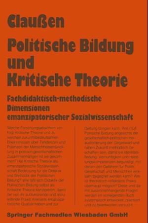 Politische Bildung und Kritische Theorie af Bernhard Clauen
