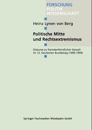 Politische Mitte und Rechtsextremismus af Heinz Lynen Von Berg
