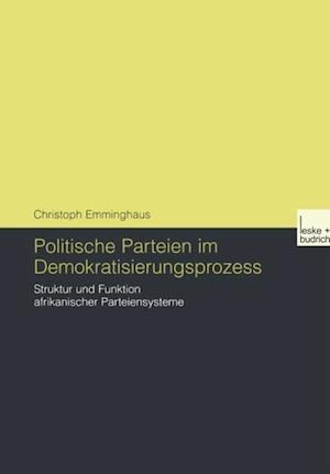 Politische Parteien im Demokratisierungsprozess af Christoph Emminghaus