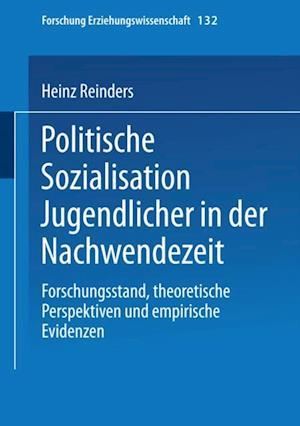 Politische Sozialisation Jugendlicher in der Nachwendezeit af Heinz Reinders