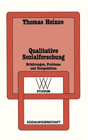 Qualitative Sozialforschung af Thomas Heinze