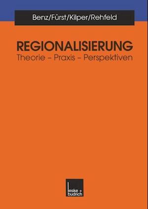 Regionalisierung af Arthur Benz, Heiderose Kilper, Dietrich Furst
