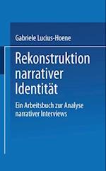 Rekonstruktion narrativer Identitat
