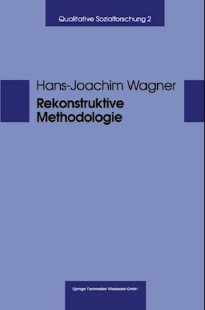 Rekonstruktive Methodologie af Hans-Josef Wagner