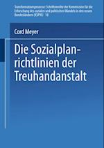 Die Sozialplanrichtlinien der Treuhandanstalt