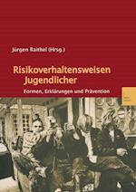 Risikoverhaltensweisen Jugendlicher af Jurgen Raithel