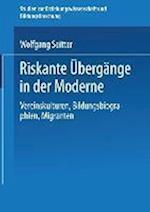 Riskante Ubergange in Der Moderne af Wolfgang Seitter, Wolfgang Seitter