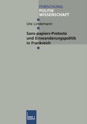 Sans-Papiers-Proteste und Einwanderungspolitik in Frankreich af Ute Lindemann