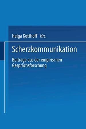 Scherzkommunikation af Helga Kotthoff