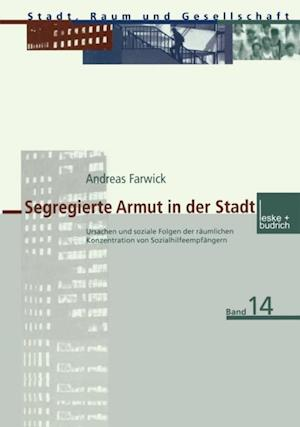 Segregierte Armut in der Stadt af Andreas Farwick