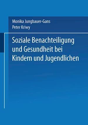 Soziale Benachteiligung und Gesundheit bei Kindern und Jugendlichen