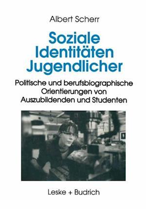 Soziale Identitaten Jugendlicher af Albert Scherr