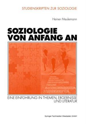 Soziologie von Anfang an af Heiner Meulemann