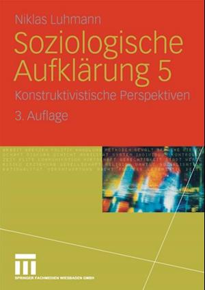 Soziologische Aufklarung 5 af Niklas Luhmann