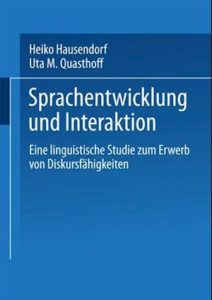 Sprachentwicklung und Interaktion af Uta M. Quasthoff