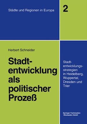 Stadtentwicklung als politischer Proze af Herbert Schneider