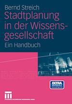 Stadtplanung in der Wissensgesellschaft af Bernd Streich
