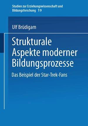 Strukturale Aspekte moderner Bildungsprozesse af Ulf Brudigam