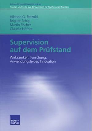 Supervision auf dem Prufstand af Martin Fischer, Brigitte Schigl, Hilarion G. Petzold