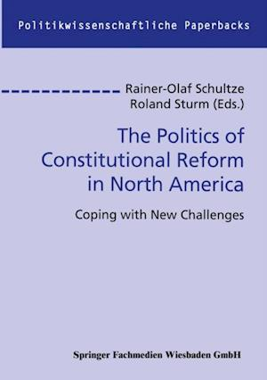 Politics of Constitutional Reform in North America