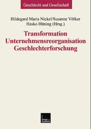 Transformation - Unternehmensreorganisation - Geschlechterforschung