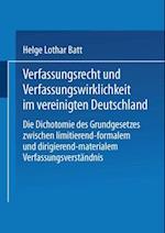 Verfassungsrecht und Verfassungswirklichkeit im vereinigten Deutschland
