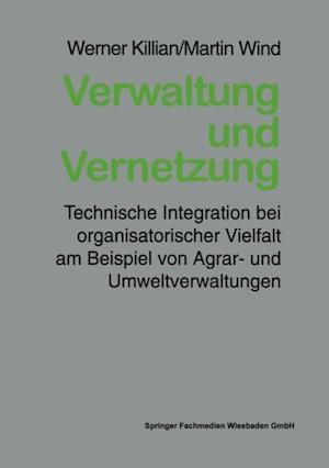 Verwaltung und Vernetzung af Werner Killian, Martin Wind