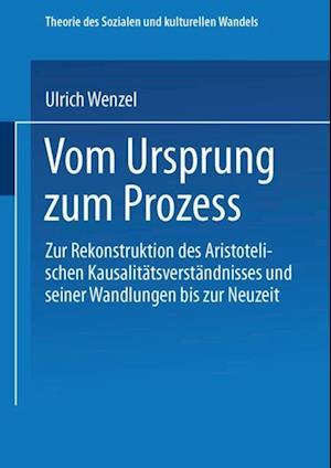 Vom Ursprung zum Proze af Ulrich Wenzel