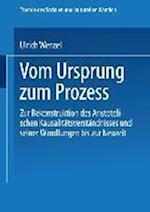 Vom Ursprung Zum Prozess af Ulrich Wenzel, Ulrich Wenzel
