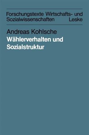 Wahlerverhalten und Sozialstruktur in Schleswig-Holstein und Hamburg von 1947 bis 1983