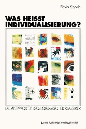 Was heit Individualisierung? af Flavia Kippele