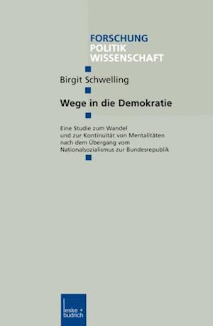 Wege in die Demokratie af Birgit Schwelling