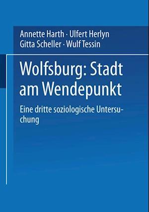 Wolfsburg: Stadt am Wendepunkt