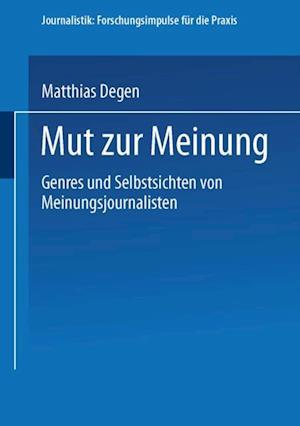 Mut zur Meinung af Matthias Degen