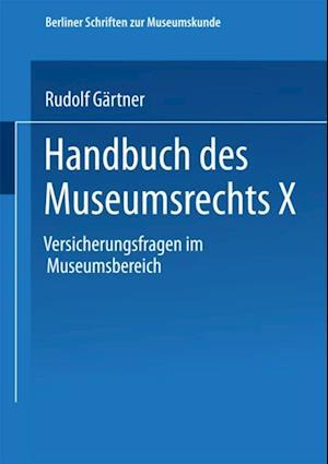 Handbuch des Museumsrechts X af Rudolf Gartner