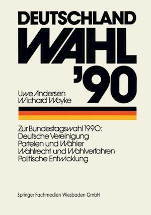 Deutschland Wahl '90 af Uwe Andersen, Wichard Woyke