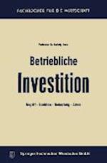 Betriebliche Investition (Fachbucher Fur Die Wirtschaft)