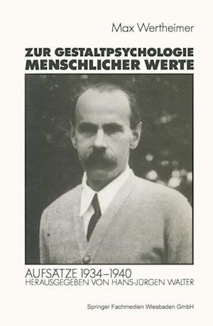 Zur Gestaltpsychologie menschlicher Werte af Michael Wertheimer