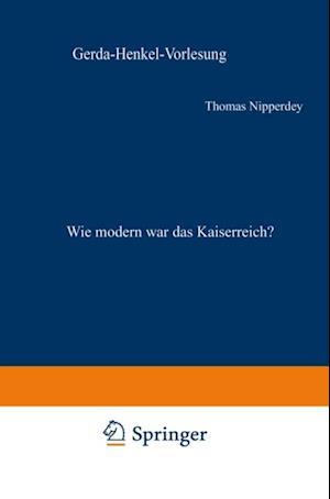 Wie modern war das Kaiserreich? af Thomas Nipperdey