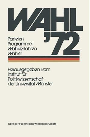 Wahl '72 af Institut Fur Politikwissenschaft Der Universitat Munster