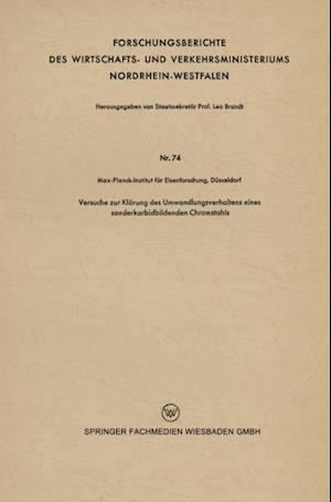 Versuche zur Klarung des Umwandlungsverhaltens eines sonderkarbidbildenden Chromstahls