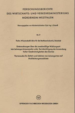 Untersuchungen uber die zweckmaige Wicklungsart von Leinengarnkreuzspulen unter Berucksichtigung der Anwendung hoher Geschwindigkeiten des Garnes af L. Brandt