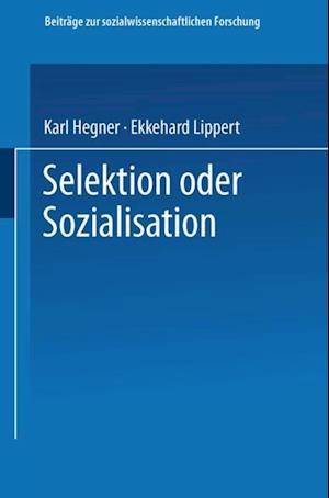 Selektion oder Sozialisation af Karl Hegner