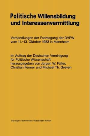 Politische Willensbildung und Interessenvermittlung af Jurgen Falter, Christian Fenner, Micheal Th. Greven