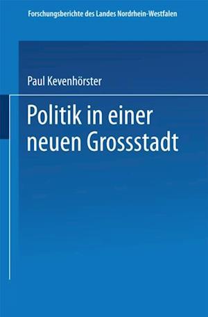 Politik in einer neuen Grostadt af Paul Kevenhorster