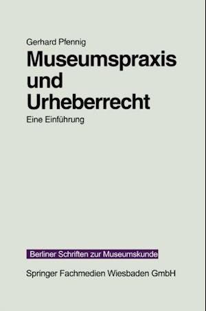 Museumspraxis und Urheberrecht af Gerhard Pfennig
