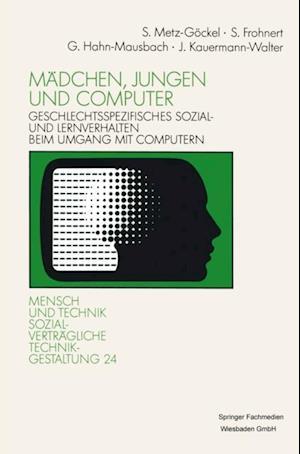 Madchen, Jungen und Computer af Sigrid Metz-gockel, Gabriele Hahn-Mausbach, Sigrid Frohnert