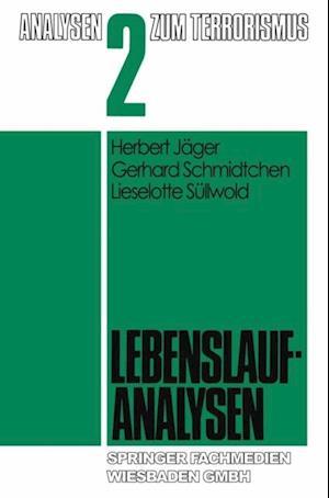 Lebenslaufanalysen af Herbert Jager, Gerhard Schmidtchen, Lorenz Bollinger
