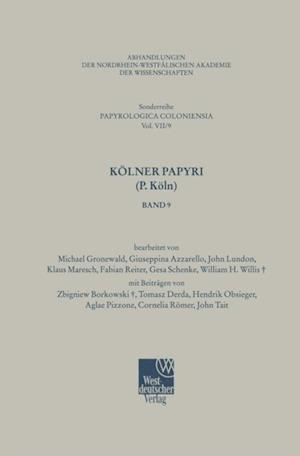 Kolner Papyri (P. Koln) af M. Gronewald, G. Schenke, F. Reiter